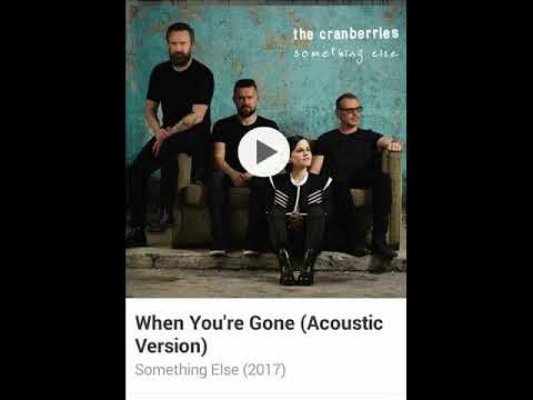 The Cranberries - When You're Gone Acoustic Version 2017 / Something Else.