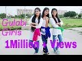 Teri Aakhya ka yo kajal | Cover Dance | Simple Choreography | Gulabi Girls