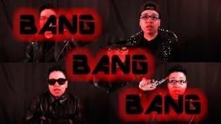 Big Bang (빅뱅) - BANG BANG BANG (English Cover), bang bang bang, bang bang bang mv, bang bang bang bigbang, bigbang bang bang bang