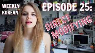 Episode 25: Direct Modifying with Verbs and Adjectives!