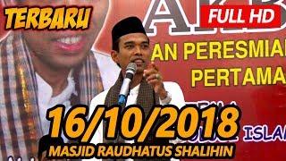 Video Ceramah terbaru Ustadz Abdul Somad Lc, MA - Raudhatus Shalihin MP3, 3GP, MP4, WEBM, AVI, FLV Oktober 2018