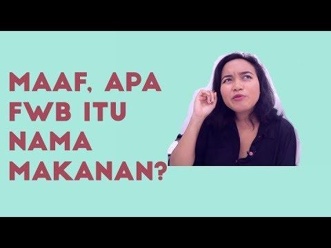 FWB ITU APA? | Tips untuk Ber-FWB-an, kenali tanda kebaperan yang harus dihindari