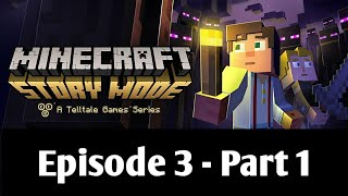 Minecraft Story Mode - Episode 3