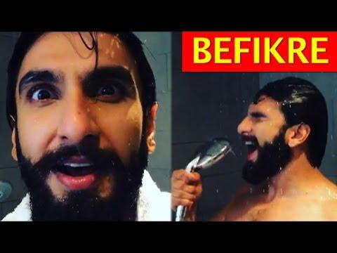 Video Befikre Ranveer Singh's SHOWER dance for BEFIKRE OFFICIAL TRAILER | Vaani Kapoor | Bollywood download in MP3, 3GP, MP4, WEBM, AVI, FLV January 2017