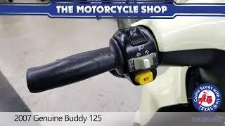 8. 2007 genuine buddy 125cc scooter