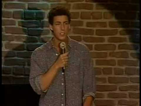 sandler - Video of very early Adam Sandler stand-up. What is incredible here is notice how between 0:30 and 0:40 he declares something to the universe that ultimately ...