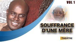Video Théâtre Sénégalais - Souffrance d'une mère - Vol 1 MP3, 3GP, MP4, WEBM, AVI, FLV November 2017