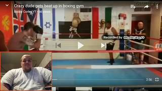 hey everybody I'm Josh Myers from Josh Myers United,comeing to you with another reaction video,this reaction features......Crazy dude gets beat up in boxing gym,in this video you will see a perfessional boxer get beat up in the boxing ring,smash the like button if you enjoyed it and please subscribe if your new to the channel,thanks for watching and go team united!!! here's the link to the original video....https://www.youtube.com/watch?v=T761QdHGNwI here's the link to Bobby Corley YT....https://www.youtube.com/channel/UCkOrfHO6Nf7Hja7WLgGHdvg