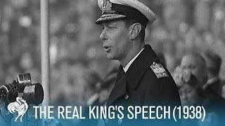 King George VI 1938 Empire Exhibition Opening Speech