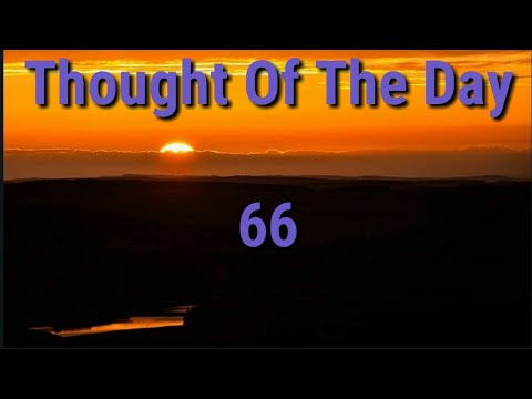 Quote of the day - Thought Of The Day -66 / Daily Thoughts or Quotes of Great Person's