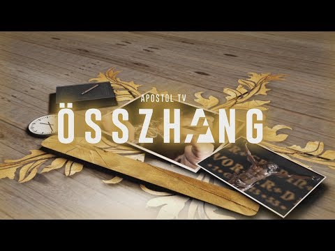 2018-09-25 Összhang - 35. rész - 2018.09.29.