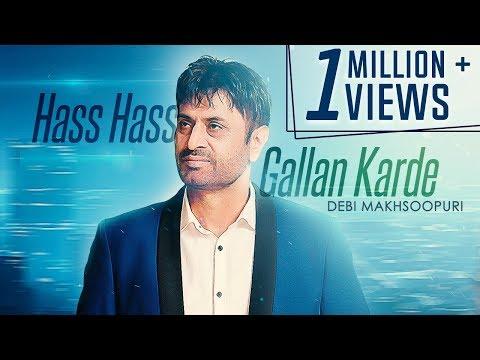 Download Hass Hass Gallan Karde | Full Video | Debi Makhsoospuri | Prince Ghuman | Latest Song| Music & Sound HD Video