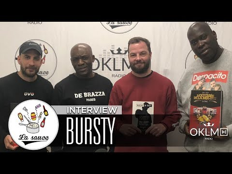 BURSTY (Les Mixtapes Et Le Rap Français, Da Brazza Records, Grems...) - #LaSauce Sur OKLM Radio