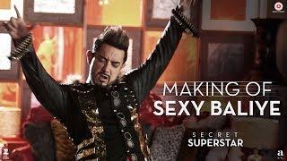 Video Making of Sexy Baliye | Secret Superstar | Aamir Khan | Mika Singh | Sanya Malhotra | Diwali 2017 MP3, 3GP, MP4, WEBM, AVI, FLV Agustus 2018