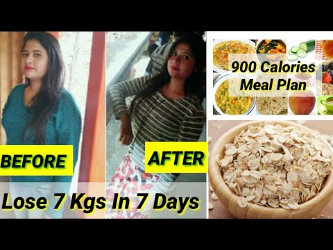 How To Lose Weight Fast -7 Kgs In 7 Days  900 Calories Oats Meal Plan  Oats diet for weight loss