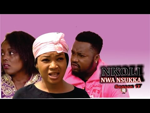 Nkoli Nwa Nsukka Season 18  - Latest Nigerian Nollywood Igbo Movie