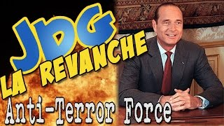 Video JDG La Revanche   Anti Terror Force MP3, 3GP, MP4, WEBM, AVI, FLV November 2017