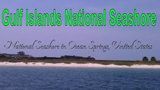 Ocean Springs (MS) United States  city images : Visit Gulf Islands National Seashore, National seashore in Ocean Springs, United States