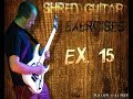 DAVID VALDES - SHRED GUITAR EXERCISES EX 15