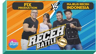 Video RECEH BATTLE - MAJELIS RECEH INDONESIA VS FIX PRODUCTIONS MP3, 3GP, MP4, WEBM, AVI, FLV Maret 2019