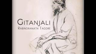 ♡ Full Audio-Book ♡ Gitanjali ♡ Ecstatic Love Poetry of Rabindranath Tagore ♡ A Spiritual Classic