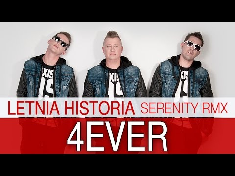 4 Ever - Letnia Historia (Serenity RMX)