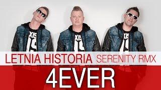 4Ever - Letnia Historia (Serenity Rmx)