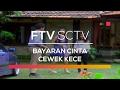 foto FTV SCTV - Bayaran Cinta Cewek Kece