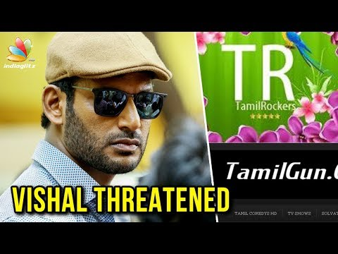 Tamil Rockers, TamilGun admins threaten Vishal after arrest | Latest News, Thupparivalan