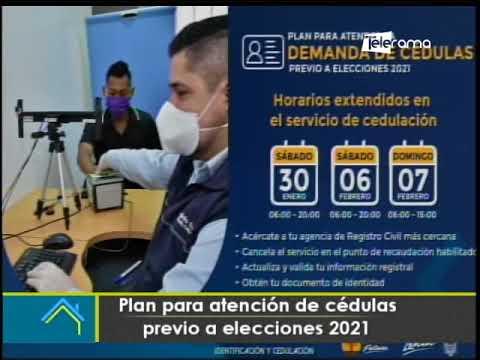 Plan para atención de cédulas previo a elecciones 2021