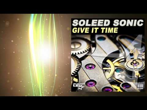 Soleed Sonic - Give it Time (Radio Edit)