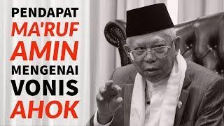 Video Pendapat Ma'ruf Amin Mengenai Vonis Ahok MP3, 3GP, MP4, WEBM, AVI, FLV Maret 2019