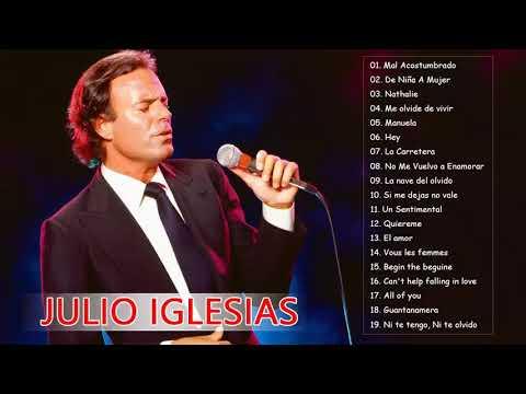 Julio Iglesias Greatest Hits || Best Songs Julio Iglesias Album 2020