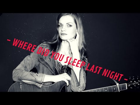"""Nirvana  """"Where Did You Sleep Last Night"""" Cover by Diary of Madaleine Music"""