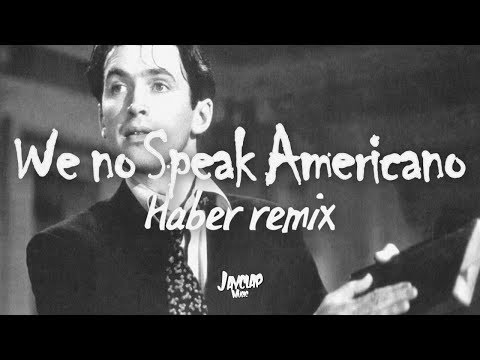 [MELBOURNE BOUNCE] We No Speak Americano (Haber Remix)