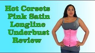 Hot Corsets Pink Longline Underbust Review