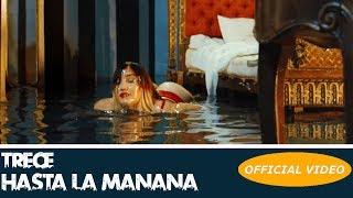 TRECE  HASTA LA MANANA  OFFICIAL VIDEO CUBATON 2018  TRAP 2018