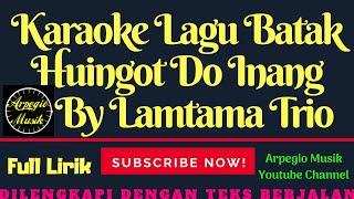 KARAOKE huingot do inang - Lagu Batak Terbaru