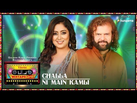 T-Series Mixtape Punjabi: Challa /Ni Main Kamli (Video)|Hans Raj Hans Harshdeep Kaur | Bhushan Kumar