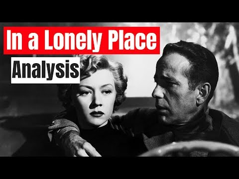 In A Lonely Place Analysis