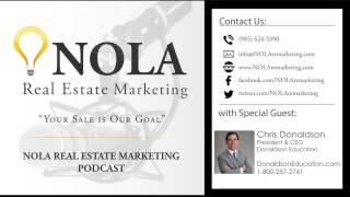 NOLA Real Estate Marketing Podcast - Episode 4
