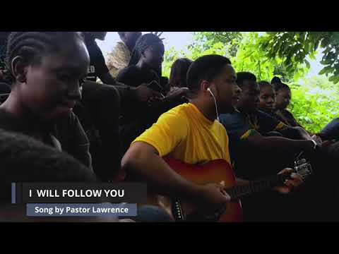 I WILL FOLLOW YOU||Mountain Songs|| Lawrence Oyor