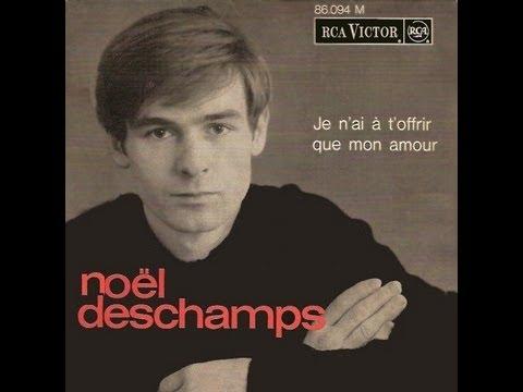 Tekst piosenki Noël Deschamps - Je n'ai à t'offrir que mon amour po polsku