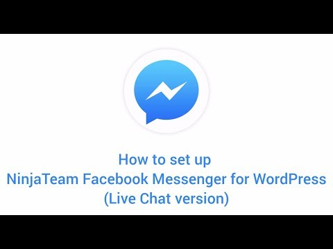 Tutorial - NinjaTeam Facebook Messenger For WordPress (Live Chat Version)