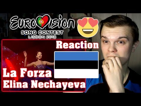 [RUSSIAN REACTION] Elina Nechayeva —  La Forza | Estonia (Eurovision 2018) (видео)