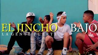 EL JINCHO – «Bajo mundo»