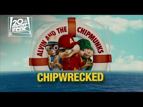 Alvin and the Chipmunks: Chipwrecked | Fox Family Entertainment