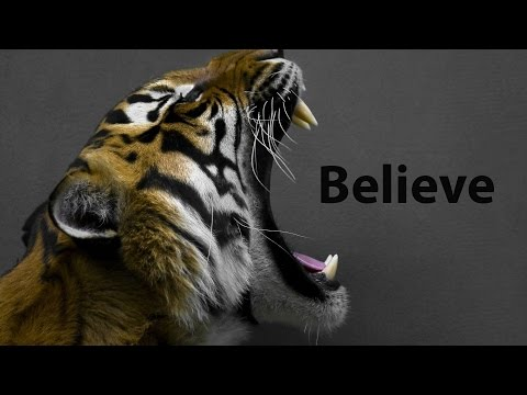 Believe - Motivational Video