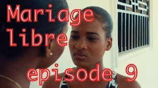 Mariage libre mini serie PART 9 | Anderson | Stephanie | Dayana |  Monica | jerry