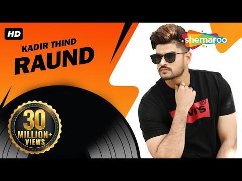 New Punjabi Songs 2015   Raund   Official Video [Hd]   Kadir Thind   Latest Punjabi Songs